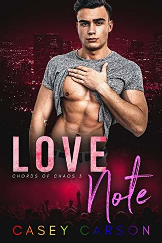 Love-Noteby-MM-Rockstar-Romance-Chords-of-Chaos-Book-3-Casey-Carson