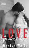 Love Undecided (Love in San Soloman, #1)