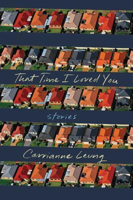 That Time I Loved You: Stories