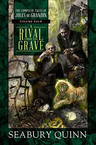 A Rival From the Grave (The Complete Tales of Jules de Grandin, #4)