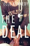 Book cover for The Deal (Off-Campus, #1)