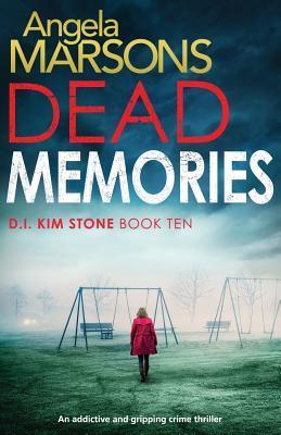 Dead Memories (D.I. Kim Stone #10