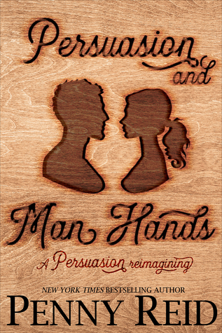 Persuasion and Man Hands (Ideal Man, #4)