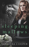 Sleeping Mallows (The Water Street Chronicles Book 2)