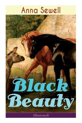 Black Beauty (Illustrated): Classic of World Literature