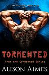 Tormented (The Condemned Series, #3)