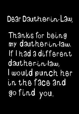 Dear Daughter In Law Thanks For Being My
