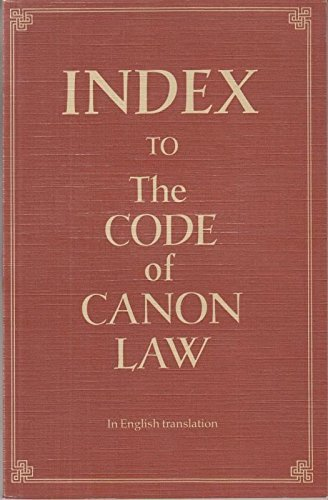 Index to the Code of Canon Law in English Translation
