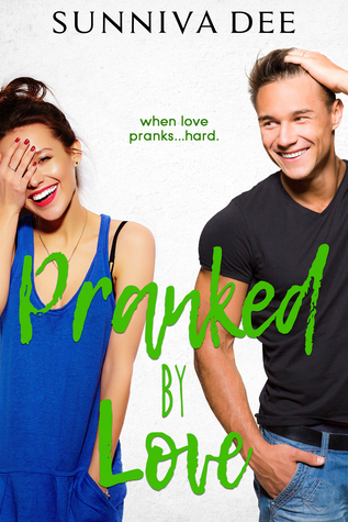 Pranked by Love (LovePranks, #2)