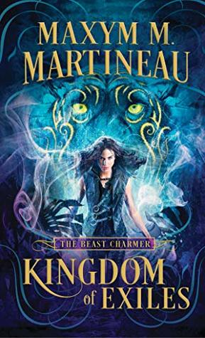 Kingdom of Exiles (The Beast Charmer, #1)