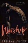 Worship (Sinful, #2)