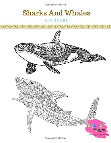 SHARKS AND WHALES: A Sharks and Whales Coloring Book for Adults