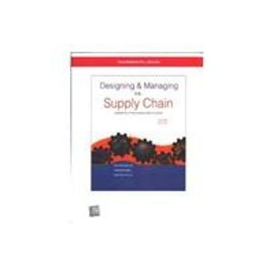 Designing and Managing the Supply Chain, 2nd Economy Edition