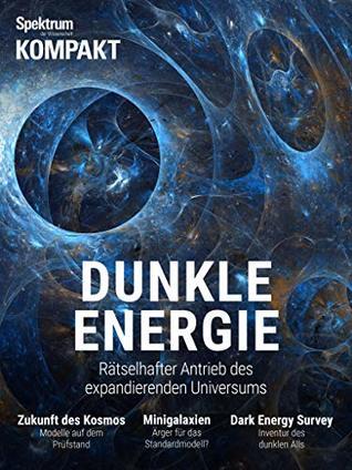 Spektrum Kompakt - Dunkle Energie: Rätselhafter Antrieb des expandierenden Universums