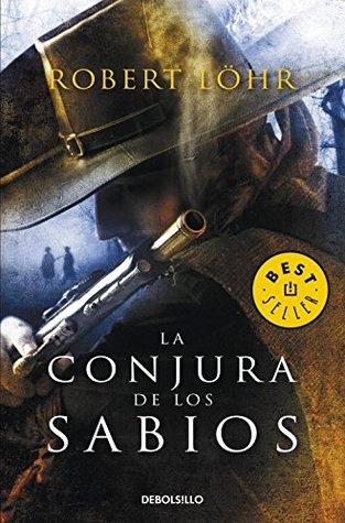 La Conjura De Los Sabios / The Wise Men'S Conspiracy