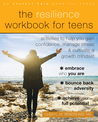 The Resilience Workbook for Teens by Cheryl M. Bradshaw