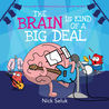 The Brain is Kind of a Big Deal audiobook download free