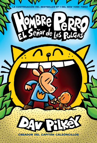 Dog Man: Lord of the Fleas (Spanish)