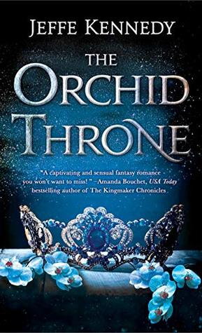 The Orchid Throne (Forgotten Empires #1)
