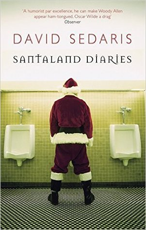 Santaland Diaries Paperback – 6 Jul 2006 by David Sedaris