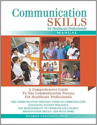 Communication Skills for Healthcare Professionals
