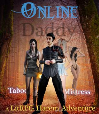 Online Daddy: A LitRPG Harem Adventure