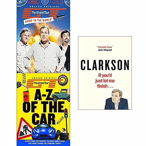 The Grand Tour Guide To World, A-Z Of The Car, If Youd Just Let Me Finish 3 Books Collection Set
