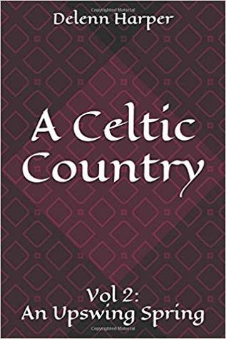 An Upswing Spring (A Celtic Country, #2)