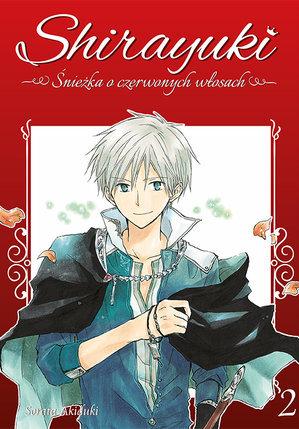 Shirayuki: Śnieżka o czerwonych włosach 2 (Snow White with the Red Hair, #2)