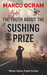 The Awful Truth About The Sushing Prize by Marco Ocram