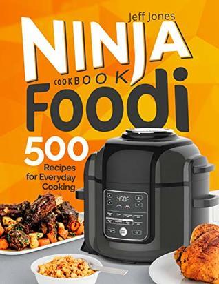 Ninja Foodi Cookbook: 500 Recipes for Everyday Cooking