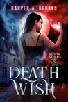 Death Wish (Reaper Reborn, #1)