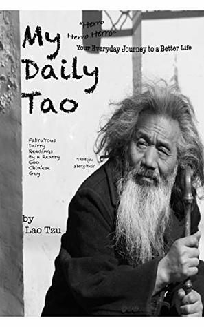 My Daily Tao: Daily Readings for a Better Life