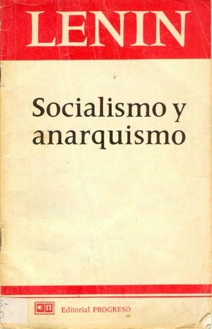 Socialismo y anarquismo