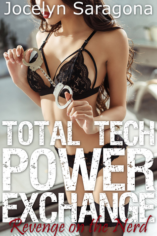 Total Tech Power Exchange: Revenge on the Nerd