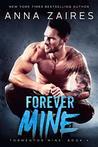 Forever Mine (Tormentor Mine, #4)