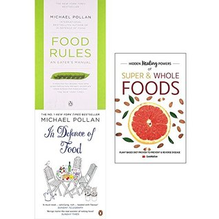 Food rules, in defence of food and hidden healing powers 3 books collection set