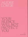 Your Silence Will...