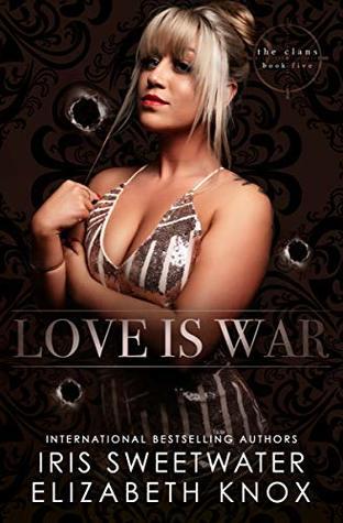 Love is War by Elizabeth   Knox