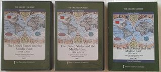 The Great Courses Modern History; The United States and the Middle East: 1914 to 9/11
