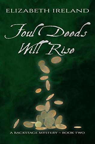 Foul Deeds Will Rise (Backstage Mystery #2)