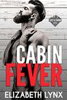 Cabin Fever (Lost & Found, #1)