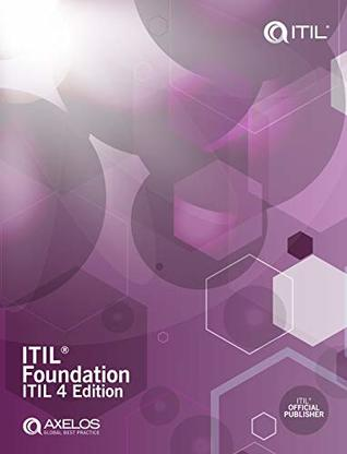 ITIL Foundation: ITIL 4 Edition