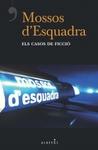 Mossos d'Esquadra els casos de ficció