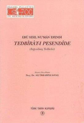 Ebu Sehl Nu'man Efendi Tedbirat-i Pesendide