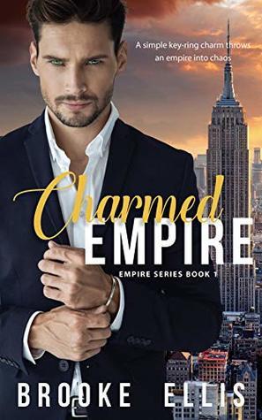 Charmed Empire (Empire Series Book 1)