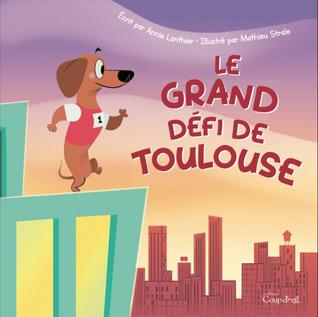 Le grand défi de Toulouse