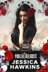 Violent Delights (White Monarch, #1)