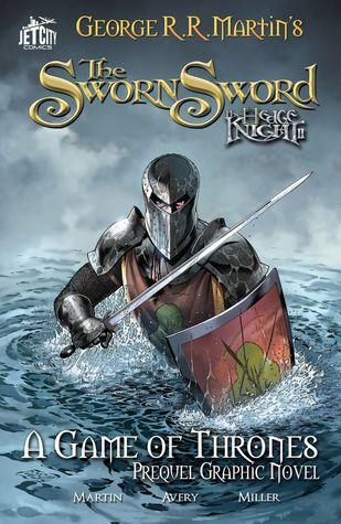 The Sworn Sword: The Graphic Novel