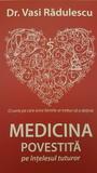 Medicina povestită pe înțelesul tuturor